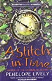 Front cover for the book A Stitch in Time by Penelope Lively