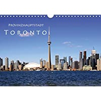 Provinzhauptstadt Toronto (Wandkalender 2018 DIN A4 quer): Stadt am Ontariosee (Monatskalender, 14 Seiten ) (CALVENDO Orte) [Kalender] [Apr 07, 2017] Seidl, Helene