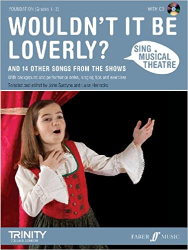Sing Musical Theatre: Wouldn't it be Loverly?: Amazon co uk