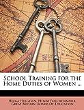 School Training for the Home Duties of Women, Helga Helgesen, 1148691480