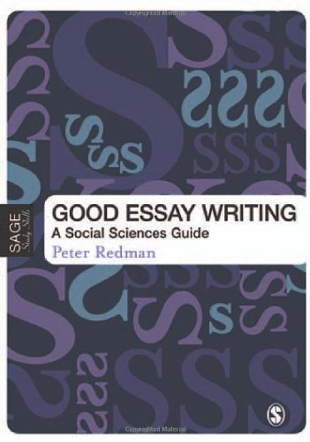 [R.E.A.D] Good Essay Writing: A Social Sciences Guide (Published in association with The Open University)<br />[P.D.F]