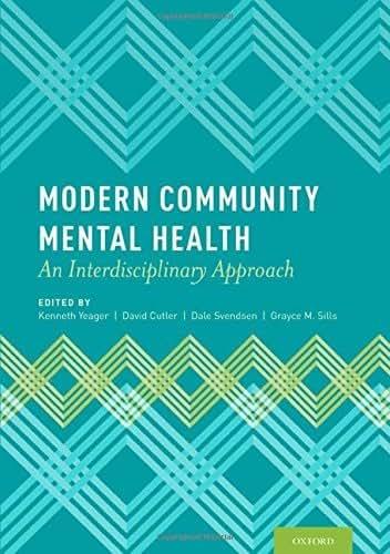 Modern Community Mental Health: An Interdisciplinary Approach (2013-02-28)