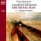 Charles Dickens: The Signalman (from the Naxos Audiobook 'Classic Ghost Stories')
