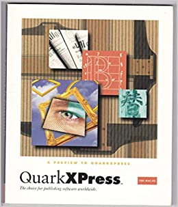 A Preview to Quarkxpress for MAC OS: The Choice for