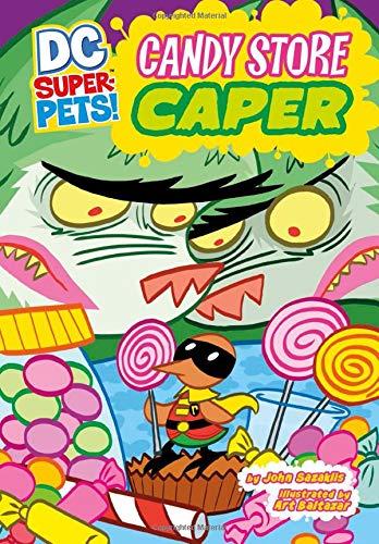 Candy Store Caper (DC Super-Pets) pdf