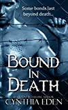 Bound In Death (Bound - Vampire & Werewolf Romance) by  Cynthia Eden in stock, buy online here