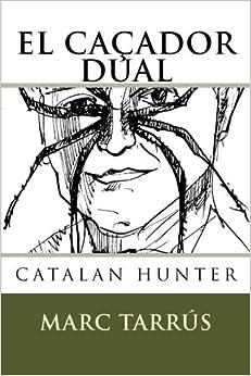 El Caçador Dual