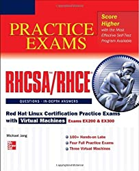 RHCSA/RHCE Red Hat Linux Certification Practice Exams with Virtual Machines (Exams EX200 & EX300) (Book & DVD) by Jang, Michael (2012) Paperback