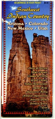 Southwest Indian Country : Arizona, Colorado, New Mexico, Utah
