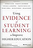 img - for Using Evidence of Student Learning to Improve Higher Education (Jossey-Bass Higher and Adult Education) book / textbook / text book