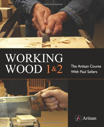working-wood-1-2-the-artisan-course-with-paul-sellers