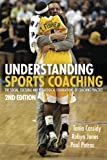 img - for Understanding Sports Coaching: The Social, Cultural and Pedagogical Foundations of Coaching Practice (Volume 2) book / textbook / text book