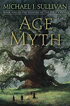 Age of Myth by Michael J. Sullivan fantasy book reviews