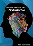 Una mirada existencial a la adolescenciaEste texto ofrece al lector una visión comprensiva de la adolescencia desde la perspectiva existencial logoterapéutica, lo que significa, haciendo especial énfasis en las posibilidades de realización de...