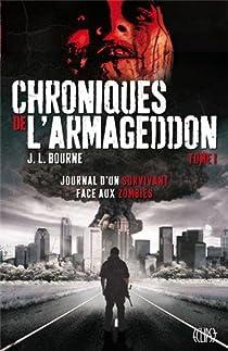 Chroniques de l'armageddon, tome 1  par Bourne