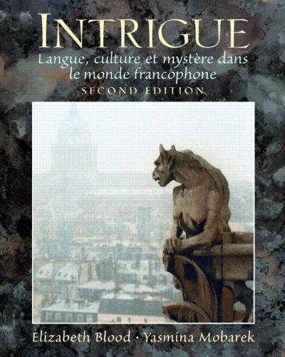 Intrigue: langue, culture et mystère dans le monde francophone (2nd Edition)