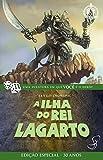 capa de A Ilha do Rei Lagarto - Volume 13