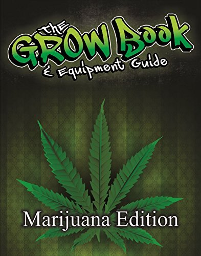 Best The Grow Book & Equipment Guide MArijuana