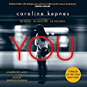 You Audiobook by Caroline Kepnes Narrated by Santino Fontana