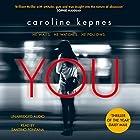You Audiobook by Caroline Kepnes Narrated by Santino Fontana