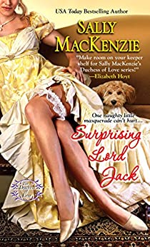 Surprising Lord Jack (Duchess of Love Book 2) by [Mackenzie, Sally]