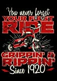 You Never Forget Your First Ride Grippin' & Rippin' Since 1920: Keepsake Journal Notebook For Best Wishes, Messages & Doodling