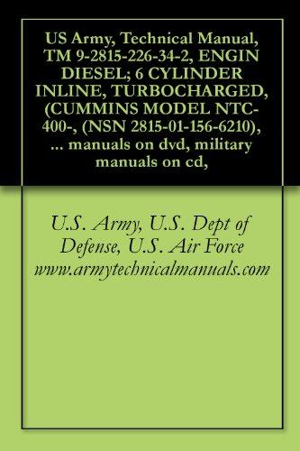 us-army-technical-manual-tm-9-2815-226-34-2-engin-diesel-6-cylinder-inline-turbocharged-cummins-mode