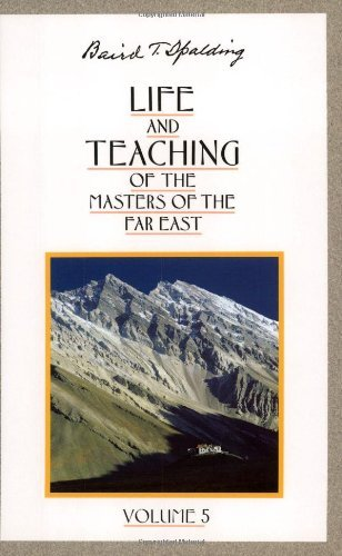 (Life and Teaching of the Masters of the Far East, Vol. 5)
