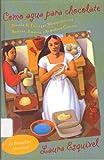 Como Agua para Chocolate, Laura Esquivel, 0785731237