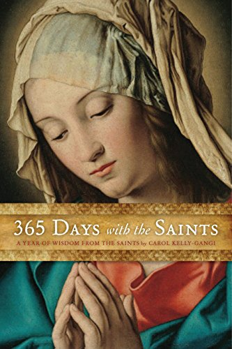365 Days with the Saints: A Year of Wisdom from the Saints]()