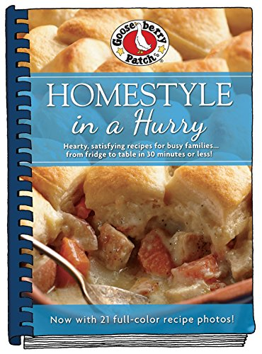 Homestyle in a Hurry: Updated with more than 20 mouth-watering photos! (Everyday Cookbook Collection)