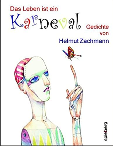 Das Leben Ist Ein Karneval Gedichte Amazonde Helmut