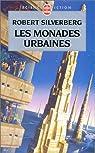 Les Monades urbaines par Silverberg