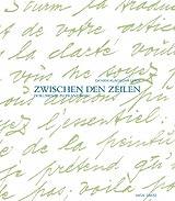 Zwischen den Zeilen. Dokumente zu Franz Marc