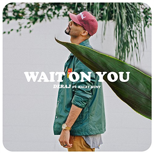 Wait On You (feat. Haley Hunt)