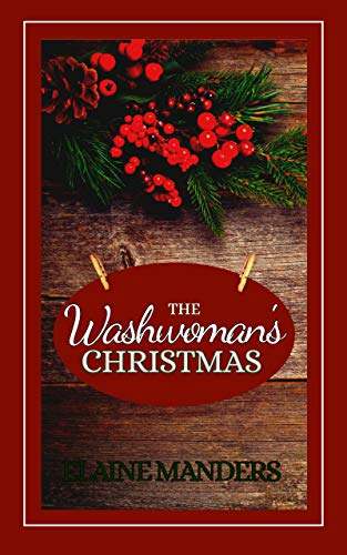 The Washwoman's Christmas by [Manders, Elaine]