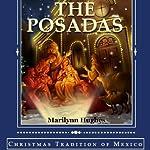 The Posadas: Christmas Tradition of Mexico | Marilynn Hughes