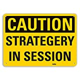 PetKa Signs and Graphics PKFO-0184-NA_14x10''Strategy in session'' Aluminum Sign, 14'' x 10''