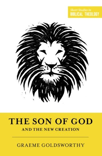The Son of God and the New Creation (Redesign)
