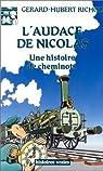 L'audace de Nicolas : Une histoire de cheminots par Hubert-Richou
