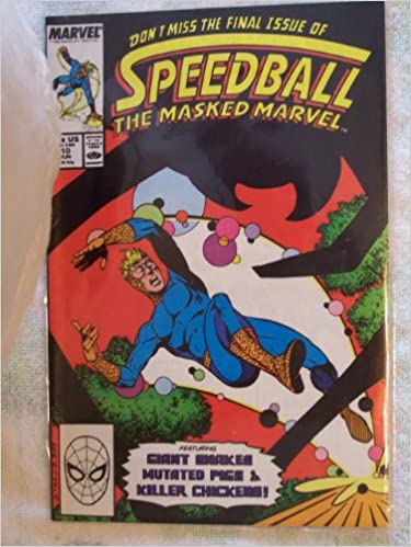 Speedball The Masked Marvel #10 : Some Pig (Marvel Comics)