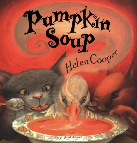 Pumpkin Soup: A Picture Book -