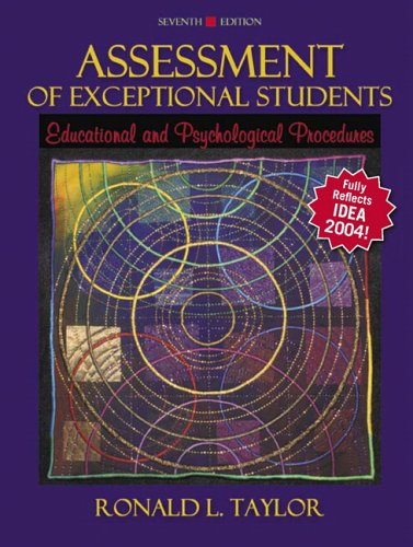 Assessment of Exceptional Students: Educational and Psychological Procedures (7th Edition)