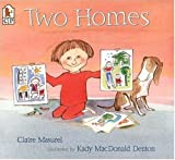 Two Homes, Claire Masurel, 0763619841