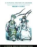 Pictorial History of Costume, Dorine Vanden Beukel, 9054960469