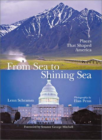 From Sea to Shining Sea: Places That Shaped America