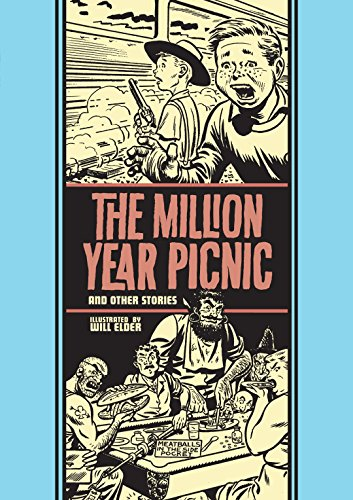 The Million Year Picnic and Other Stories (The EC Comics Library Book 18)