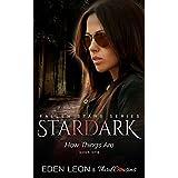 Stardark - How Things Are (Book 1) Fallen Stars: Supernatural Thriller Series (Fiction Romance Series)