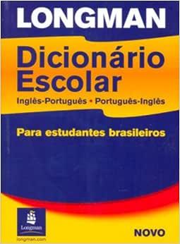Longman Dicionario Escolar, Ingles-Portugues, Portugues