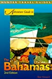 Adventure Guide to the Bahamas, Blair Howard, 1556508522